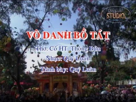 Vô Danh Bồ Tát - Quý Luân
