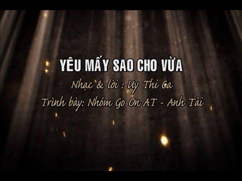 Yêu Mấy Sao Cho Vừa [karaoke] -