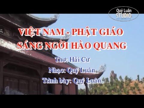 Việt Nam Phật giáo sáng ngời hào quang [karaoke] - Quý Luân