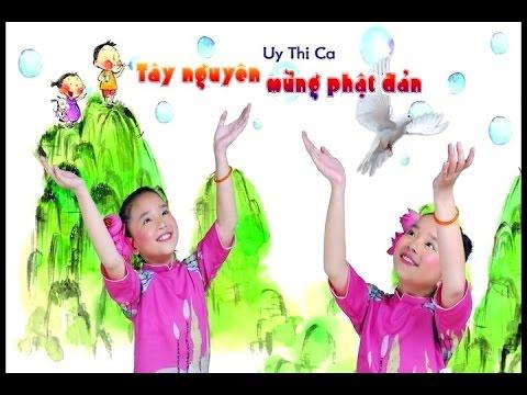 Tây Nguyên mừng Phật đản [karaoke] - Thủy Vy