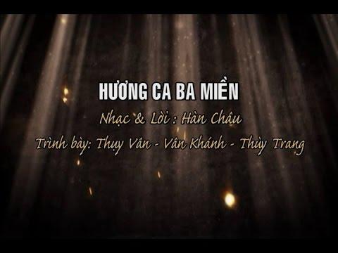 Hương Ca Ba Miền [karaoke] -